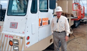 Joe Eustace, Pioneer Drilling executive VP and president of production services, believes in knowing what's going on in the field. He spends as much time as he can in the districts and visits at least two or three rigs once a month.