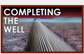 Completing the Well Microsite - DrillingContractor.org